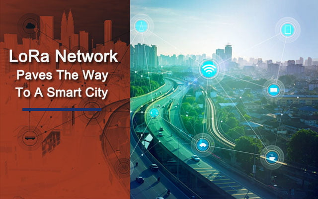 LoRa Network Paves The Way To A Smart City